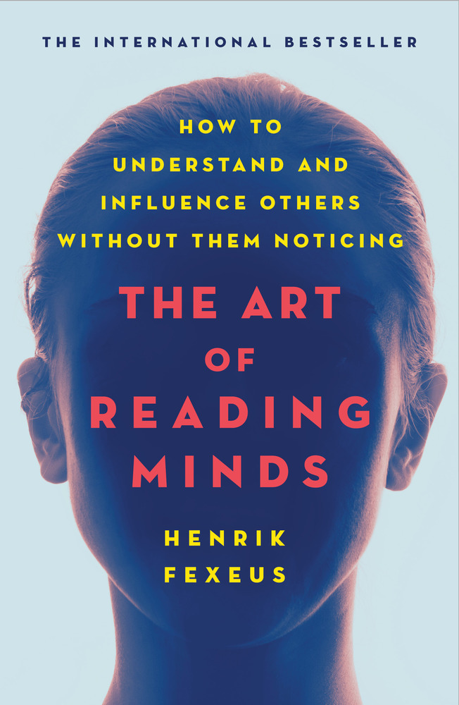 The Art of Reading Minds with Henrik Fexeus