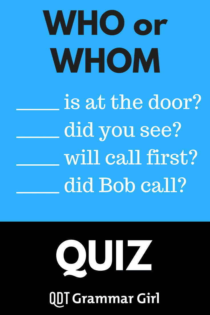 Pin On Health: Who Versus Whom Quiz :: Quick And Dirty Tips