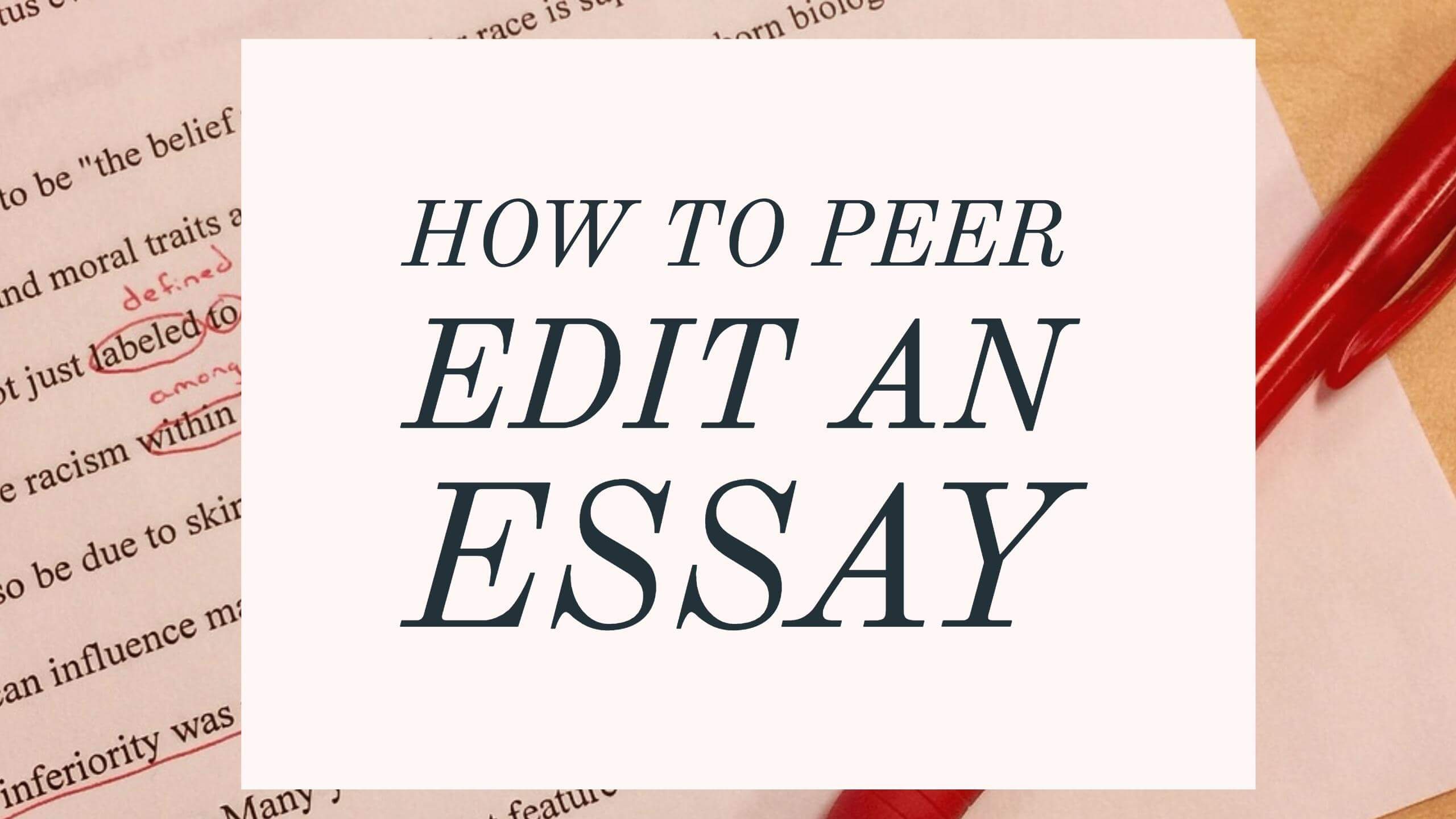 "peer edit my essay College students are often confused about what it means to ""revise"" a paper catharine wright explains the difference between revision, editing and proofreading revision: revision means ""re-visioning"" your paper it is ""big picture"" work step back and ask yourself: does the paper you wrote respond."