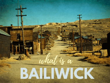 a ghost town to illustrate that the word bailiwick is related to sheriff