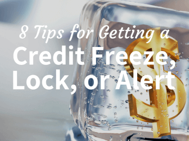 credit freeze, lock, or alert tips
