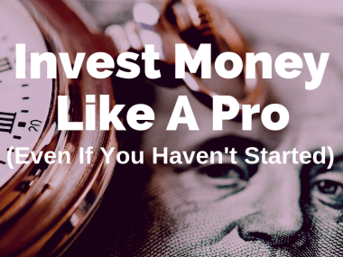 How to Invest Money Like A Pro