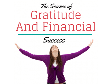 The Science of Gratitude and Financial Success