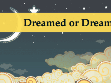 dreamed or dreamt