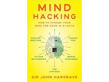 how to hack your mind