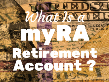 What Is a myRA Retirement Account?