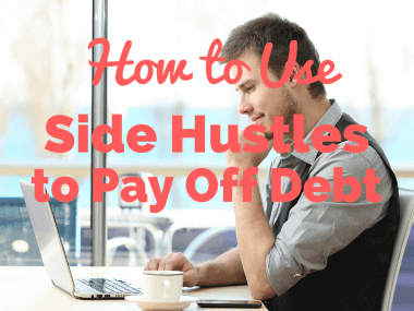 How to Use Side Hustles to Pay Off Debt