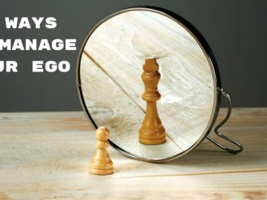manage your ego