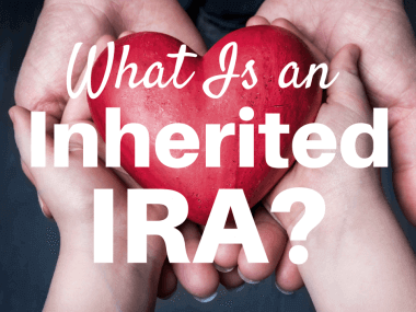 What is an Inherited IRA? 5 Rules You Should Know