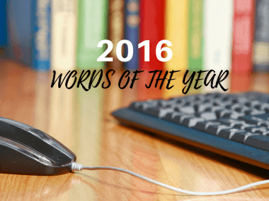 2016 words of the year