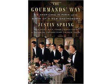 book cover of the gourmands' way from justin spring
