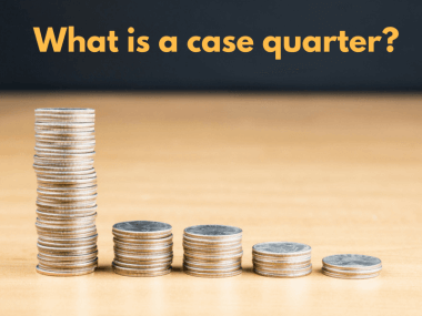 What is a case quarter? This picture is a stack of them. (They're regular quarters.)