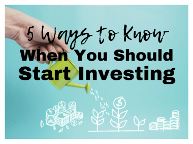 5 Ways to Know When You're Ready to Start Investing