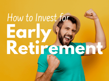 6 Tips and Investing Strategies to Retire Early (and Without Penalty)