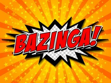 Bazinga! One of the words invented for The Big Bang Theory