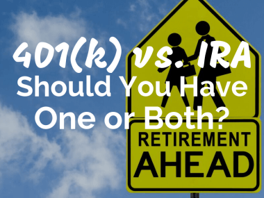 401(k) vs. IRA--Should You Pick One or Have Both Retirement Accounts?