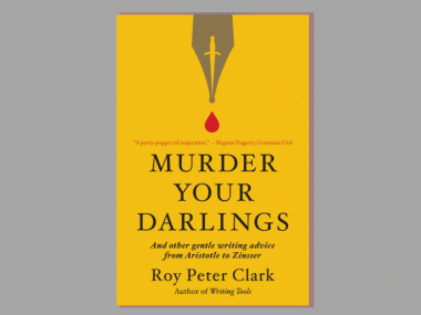 "The cover of the book ""Murder Your Darlings"""