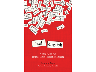 Ammon Shea Bad English Book Cover