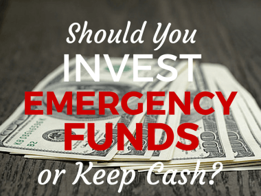 Should You Invest Emergency Funds or Keep Cash?