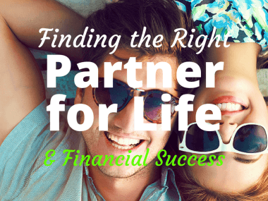 How to Choose the Right Partner for Life and Financial Success