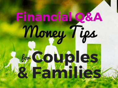 Financial Q&A: Money Tips for Couples and Families