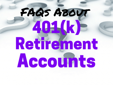 3 FAQs About 401k Retirement Plans