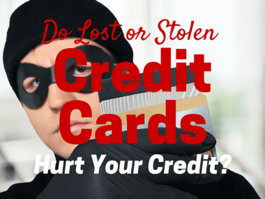 Do Lost or Stolen Credit Cards Hurt Your Credit Score?