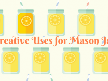 7 Creative Uses for Mason Jars