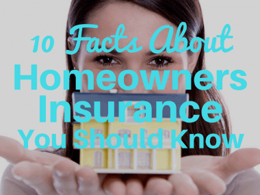 10 Facts You Should Know About Homeowners Insurance