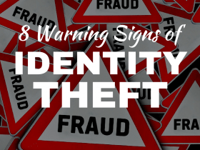 8 Warning Signs of Identity Theft (and How to Fight Back)