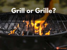 Grill or Grille?