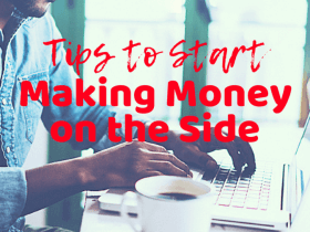 tips to start making money on the side