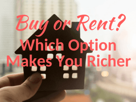 Buy or Rent a Home—Which Option Really Makes You Richer?