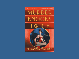 Murder Knocks Twice by Susanna Calkins