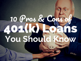 10 Pros and Cons of 401(k) Loans You Should Know
