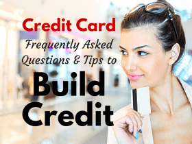 8 Credit Card FAQs and Tips to Build Credit