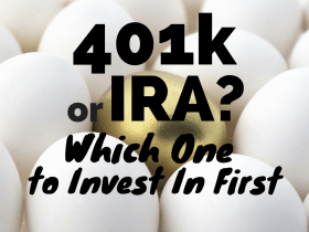401k or IRA—Invest in Which One First?