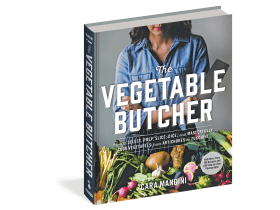 Everything You Need to Master Vegetable Butchery