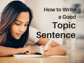 how to write a good topic sentence student