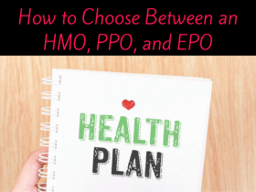 How to Choose Between an HMO, PPO, and EPO Health Plan