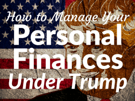 6 Ways a Trump Presidency Could Affect Your Personal Finances