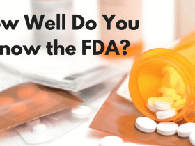 How Well Do You Know the FDA?