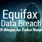 Equifax Data Breach: 5 Steps to Protect Your Personal Finances