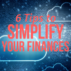 6 Tips to Simplify Your Finances and Keep the Right Records