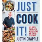 book cover of just cook it by justin chapple