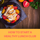 healthy lunch club