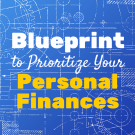 A Blueprint to Prioritize Your Personal Finances