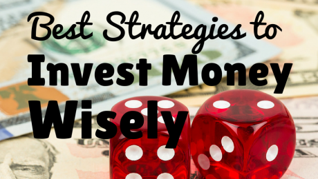 Best Strategies to Invest Money Wisely