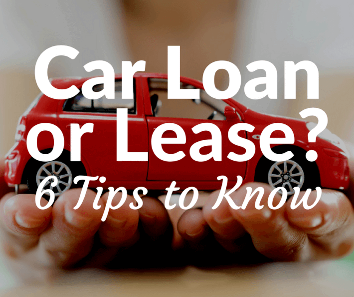 What'S The Difference Between Financing And Leasing A Car >> Car Loan Or Lease 6 Tips To Know Which Option Is Best