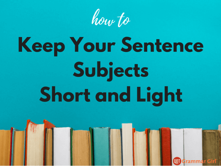 how long should the subject be in a sentence